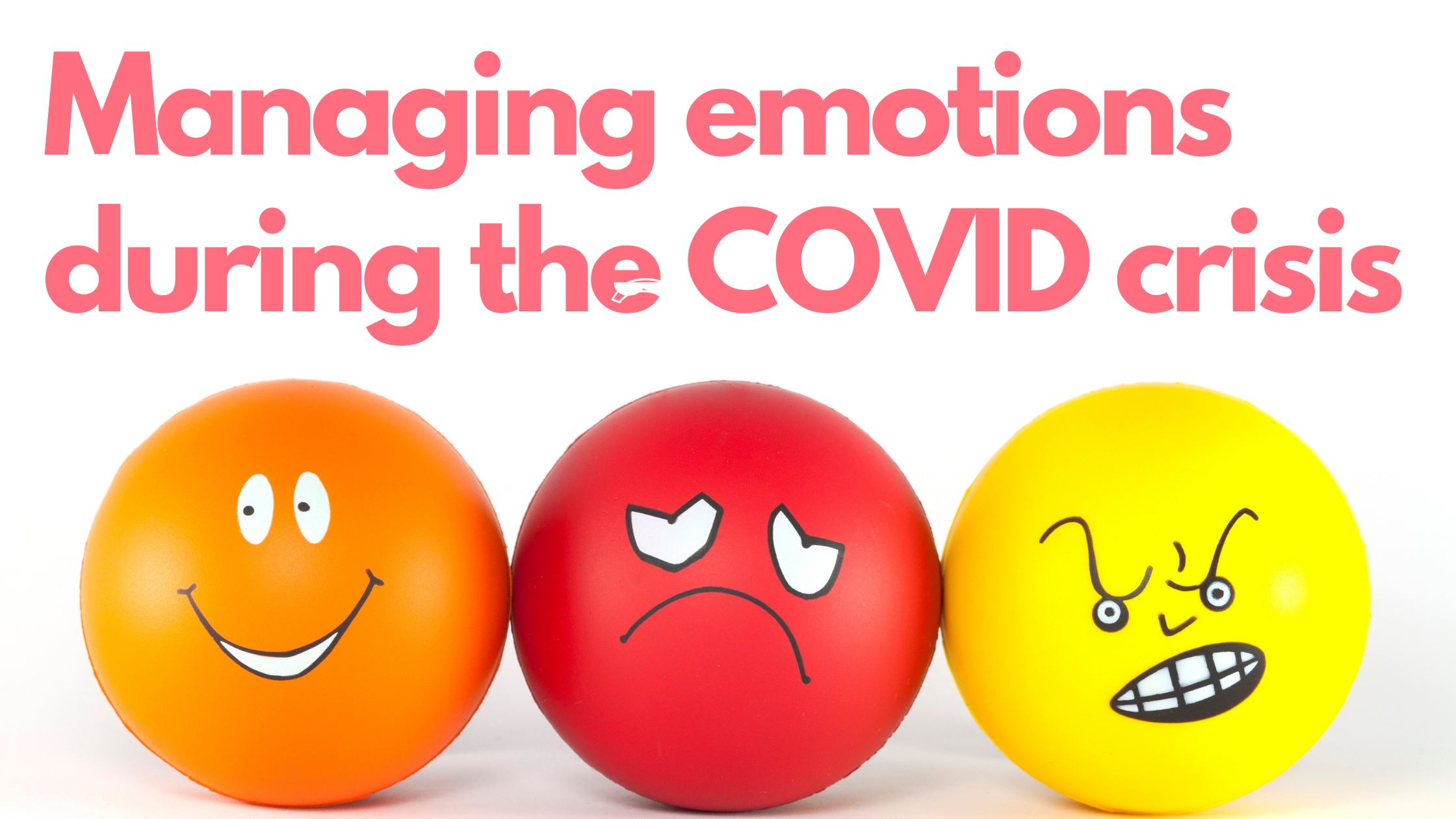 How to manage emotions during COVID pandemic